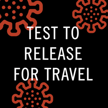 Test to Release for International Travel COVID-19 Testing